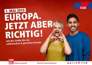 Erster Mai DEUTSCHER GEWERKSCHAFTSBUND EUROPAWAHLKAMPAGNE 2019