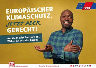 DEUTSCHER GEWERKSCHAFTSBUND EUROPAWAHLKAMPAGNE 2019